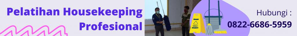 Pelatihan Housekeeping Profesional
