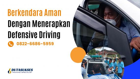 Berkendara Aman Dengan Menerapkan Defensive Driving
